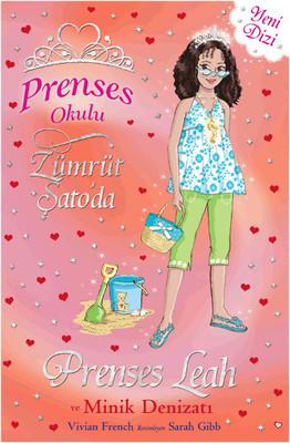 Prenses Okulu 26 - Prenses Leah ve Minik Denizatı