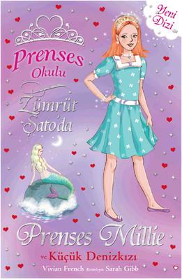 Prenses Okulu 28 - Prenses Millie ve Küçük Denizkızı