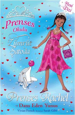 Prenses Okulu 29 - Prenses Rachel ve Dans Eden Yunuslar