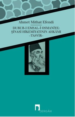 Durub-ı Emsal-i Osmaniye: Şinasi Hikemiyatının Ahkamı