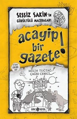 Sessiz Sakin'in Gürültülü Maceraları 3 - Acayip Bir Gazete!