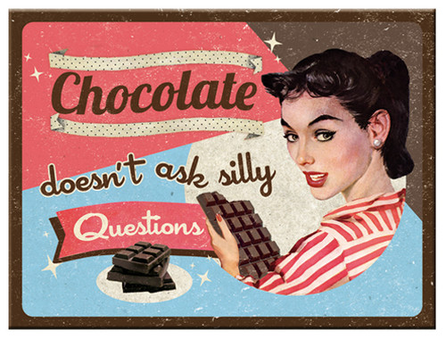 Nostalgic Art Chocolate Doesn' t Ask Magnet 6x8 cm 14279
