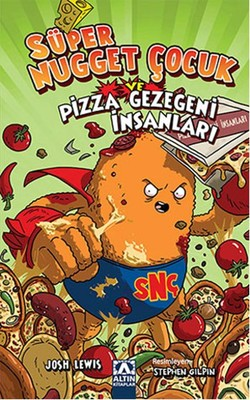 Süper Nugget Çocuk ve Pizza Gezegen
