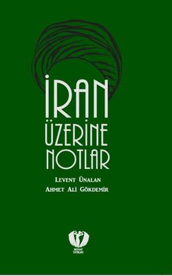 İran Üzerine Notlar