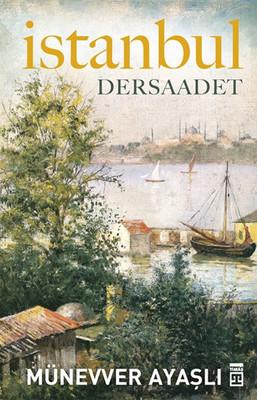 İstanbul - Dersaadet