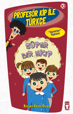 Profesör Kip ile Türkçe 10 - Süper Bir Ekip