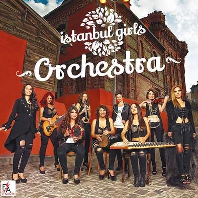İstanbul Girls Orchestra Vol.1