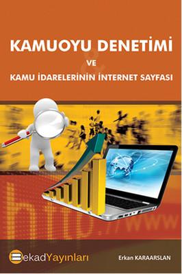 Kamuoyu Denetimi Ve Kamu İdarelerinin İnternet Sayfası