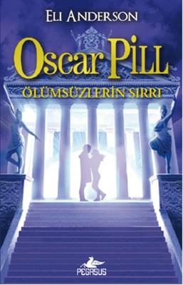 Oscar Pill 3 - Ölümsüzlerin Sırrı