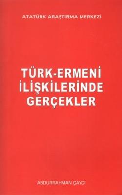 Türk - Ermeni İlişkilerinde Gerçekler