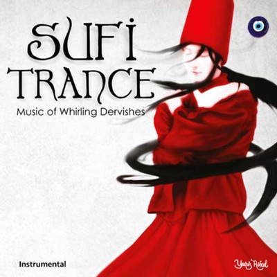 Sufi Trance Music Of Whirling Dervishes