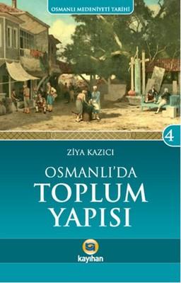 Osmanlı'da Toplum Yapısı
