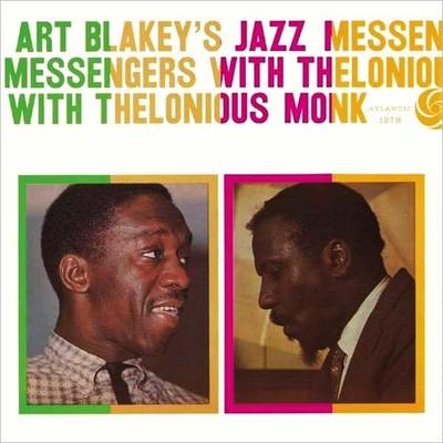 Art Blakey's Jazz Messenger With Thelonious Monk