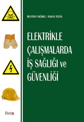 Elektrikle Çalışmalarda İş Sağlığı ve Güvenliği