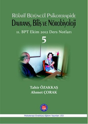 Rölatif Bütüncül Psikoterapide Davranış, Biliş ve Nörobilyoloji