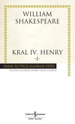 Kral IV. Henry-1 - Hasan Ali Yücel Klasikleri