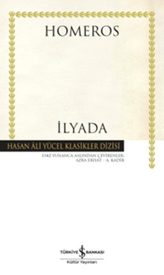 İlyada - Hasan Ali Yücel Klasikleri