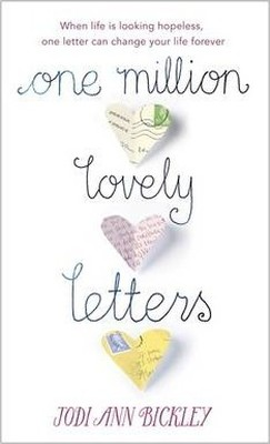 One Million Lovely Letters: When Life is Looking Hopeless One Inspirational Letter Can
