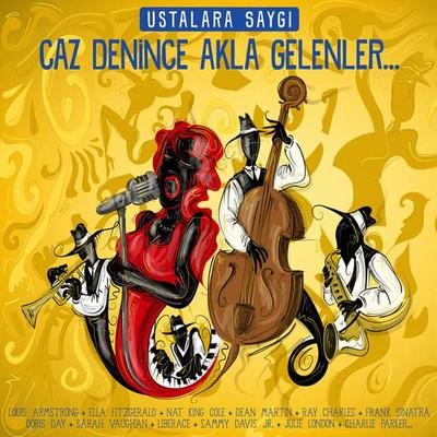 Various Artists Ustalara Saygı - Caz Denince Akla Gelenler...