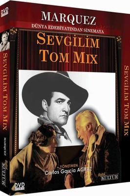 Marquez: Mi Querido Tom Mix  - Sevgilim Tom Mix