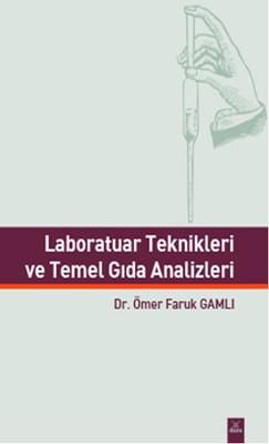 Laboratuar Teknikleri ve Temel Gıda Analizleri