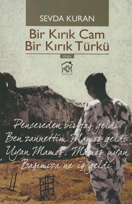 Bir Kırık Cam Bir Kırık Türkü