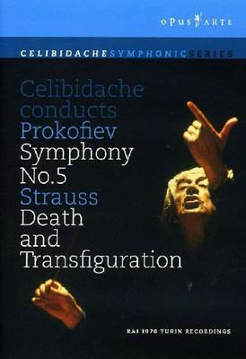 Celibidache Conducts Prokofiev Symphony No.5/Strauss Death and Transfiguration