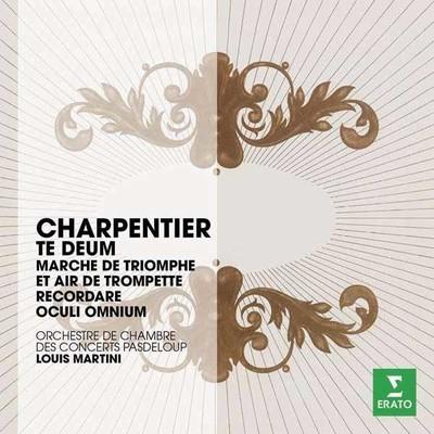Charpentier: Te Deum,Marche De Triophe
