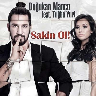 Sakin Ol feat.Tugba Yurt