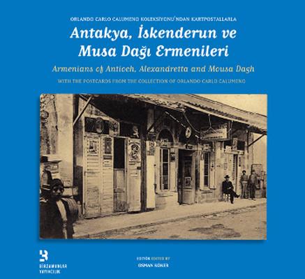 Antakya, İskenderun ve Musa Dağı Ermenileri
