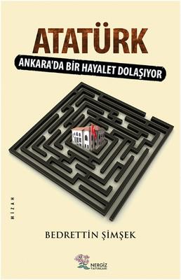 Atatürk - Ankarada Bir Hayalet Dolaşıyor