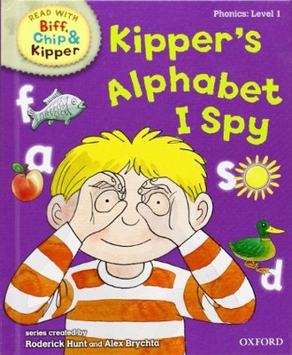 ORT Read With Biff, Chip and Kipper PHONICS Level 1 Kipper's Alphabet I Spy