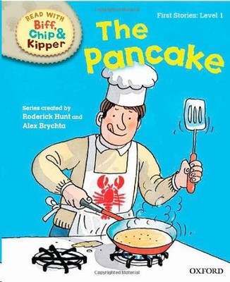 ORT Read With Biff, Chip and Kipper FIRST STORIES Level 1 The Pancake