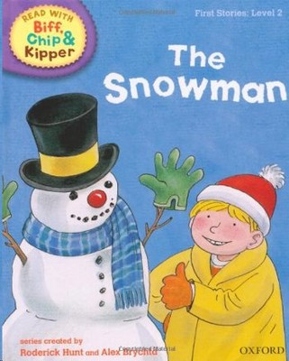 ORT Read With Biff, Chip and Kipper FIRST STORIES Level 2 The Snowman