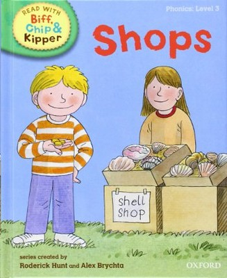 ORT Read With Biff, Chip and Kipper PHONICS Level 3 Shops