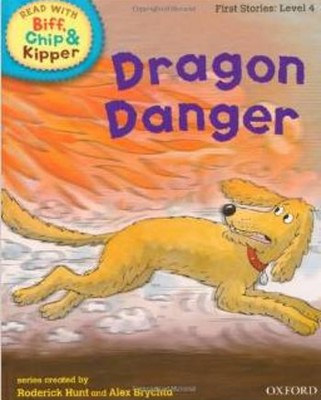 ORT Read With Biff, Chip and Kipper FIRST STORIES Level 4 Dragon Danger