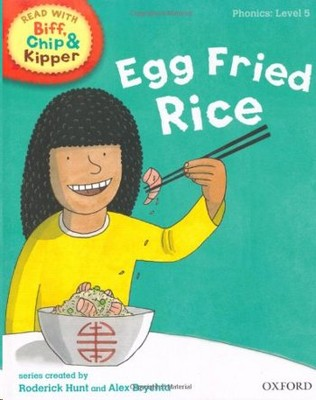 ORT Read With Biff, Chip and Kipper PHONICS Level 5 Egg Fried Rice
