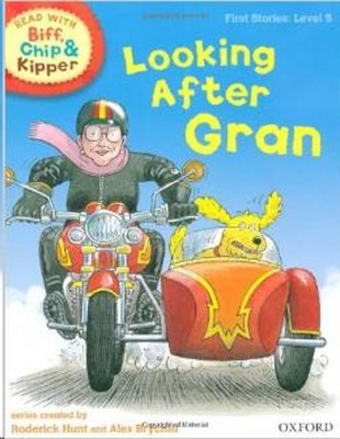 ORT Read With Biff, Chip and Kipper FIRST STORIES Level 5 Looking After Gran