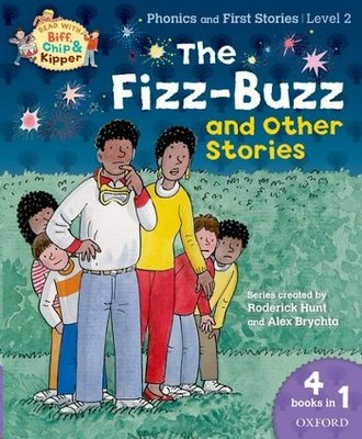 Oxford Reading Tree Read With Biff, Chip, and Kipper: Level 2  The Fizz-Buzz