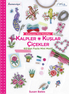Kanaviçe Mini Motifler - Kalpler Kuşlar ve Çiçekler