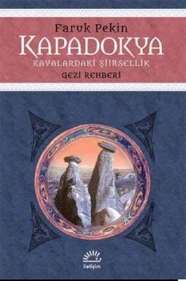 Kapadokya - Kayalaradaki Şiirsellik