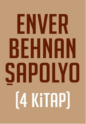Enver Behnan Şapolyo Seti (4 Kitap)