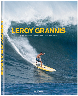 Leroy Grannis. Surf Photographyof the 1960s & 1970s