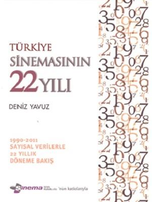 Türkiye Sinemasının 22 Yılı