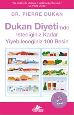 Dukan Diyeti'nde İstediğiniz Kadar Yiyebileceğiniz 100 Besin