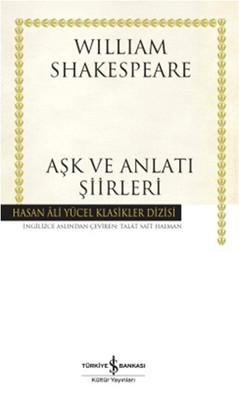 Aşk ve Anlatı Şiirleri - Hasan Ali Yücel Klasikleri
