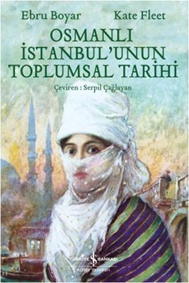 Osmanlı İstanbul'unun Toplumsal Tarihi
