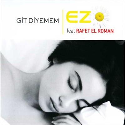 Git Diyemem (Feat. Rafet El Roman)