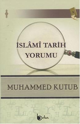 İslami Tarih Yorumu