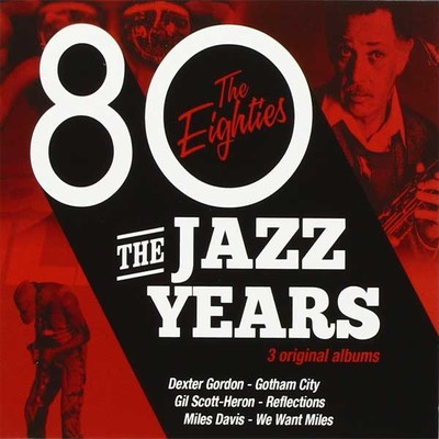 The Jazz Years The Eighties